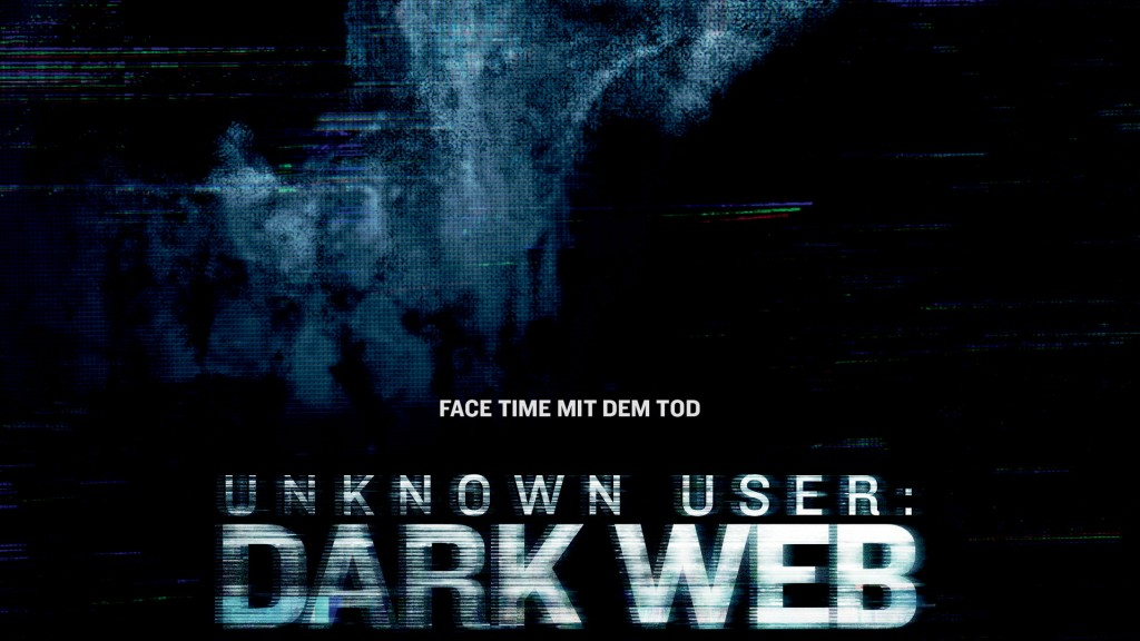 Filmplakat: Unknwon User: Dark Web (Foto: Universal Pictures Germany)