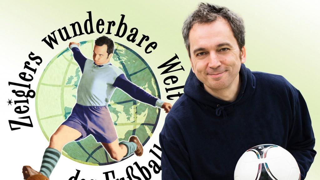 Zeiglers Wunderbare Welt Des Fußballs Mediathek